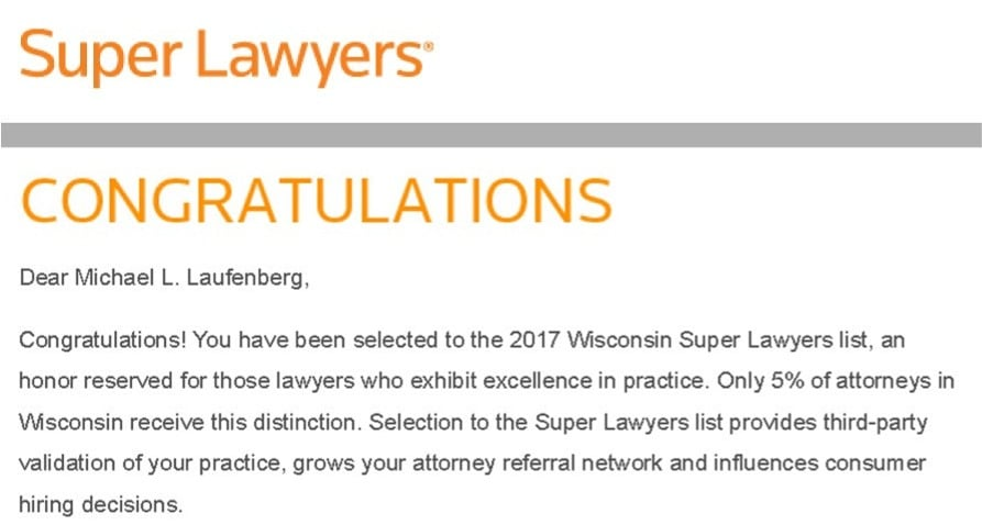 Keberle, Patrykus & Laufenberg, LLP congratulates Mike Laufenberg for once again being named a Wisconsin Super Lawyer